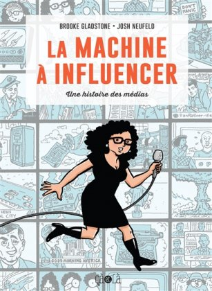 La Machine à influencer