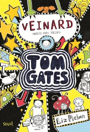 Tom Gates - T. 7 : Veinard (mais pas trop)