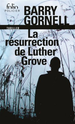 La Résurrection de Luther Grove [poche]