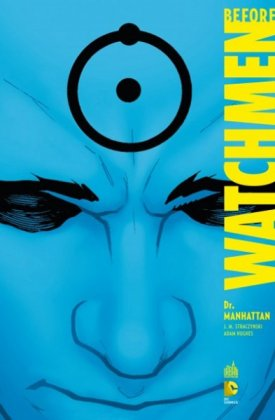 Before Watchmen - T. 8 : Dr Manhattan