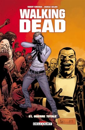 Walking Dead - T.  21 : Guerre totale