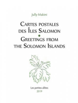 Cartes postales des Iles Salomon / Greetings from the Solomon Islands