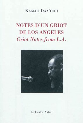 Notes d'un griot de Los Angeles / Griot Nots From L.A.