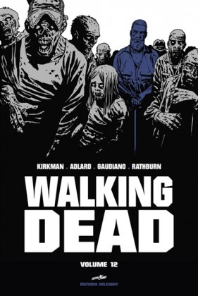 Walking Dead, vol. 12 [édition prestige]