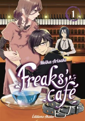 Freaks' Cafe - T. 1