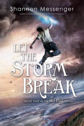 Let The Storm Break - série « Sky Fall », vol. 2