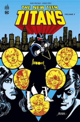 The New Teen Titans - T. 3