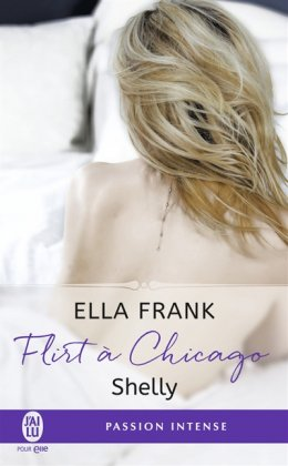 Flirt à Chicago - T. 2 : Shelly