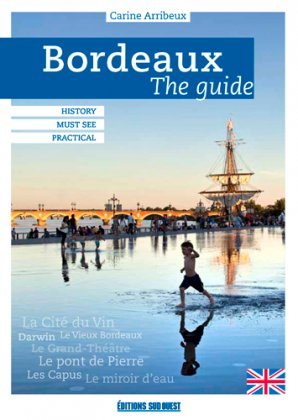 Bordeaux : the Guide